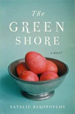 The Green Shore by Natalie Bakopolous