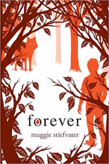 Maggie Stiefvater, Forever