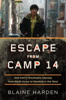 Blaine Harden, Escape From Camp 14