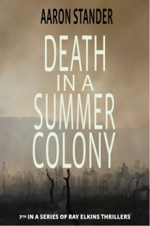 Death in a Summer Colony, Aaron Stander