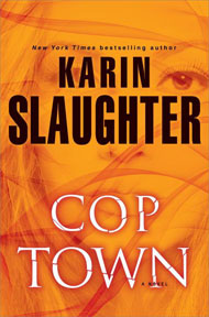 CopTown by Karen Slaughter