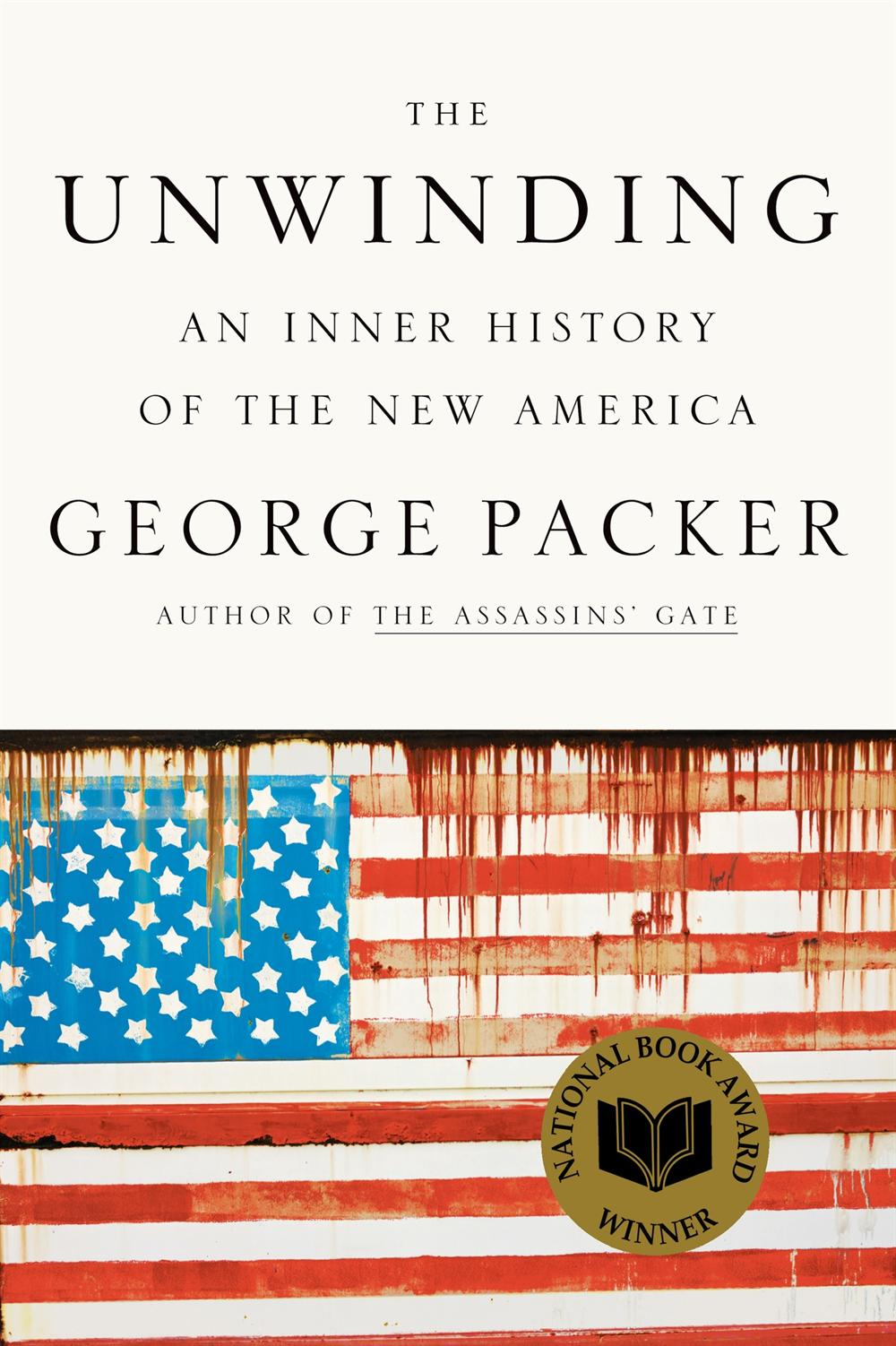 """George Packer and """"The Unwinding"""""""