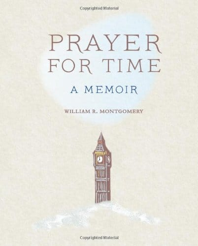 Book Signing at Horizon Books this Saturday: William Montgomery author of 'Prayer for Time'