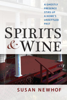 Susan Newhof, Spirits and Wine