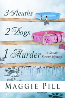 3 Sleuths 2 Dogs 1 Murder by Peg Herring