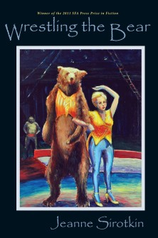 Wrestling The Bear by Jeanne Sirotkin