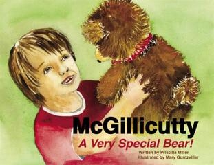 Priscilla Miller, McGillicutty A Very Special Bear