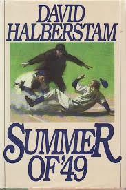 Summer of 49 by David Halberstam