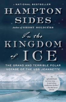 Inthe Kingdom of Ice by Hampton Sides