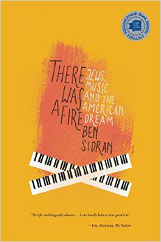 There Was A Fire by Ben Sidran
