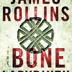 "James Rollins-""The Bone Labyrinth"" hits #1 on NYT Bestseller"