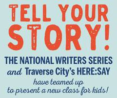 Summer Workshop:  Tell Your Story!