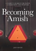 """Jeff Smith's new book: """"Becoming Amish"""""""