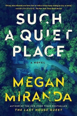 Such a Quiet Place (hardcover)