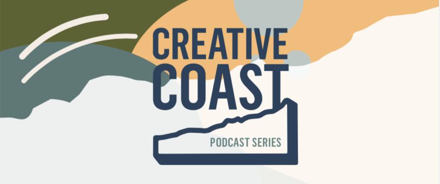 Creative Coast Podcast: Episode 5 | Spreading The Word