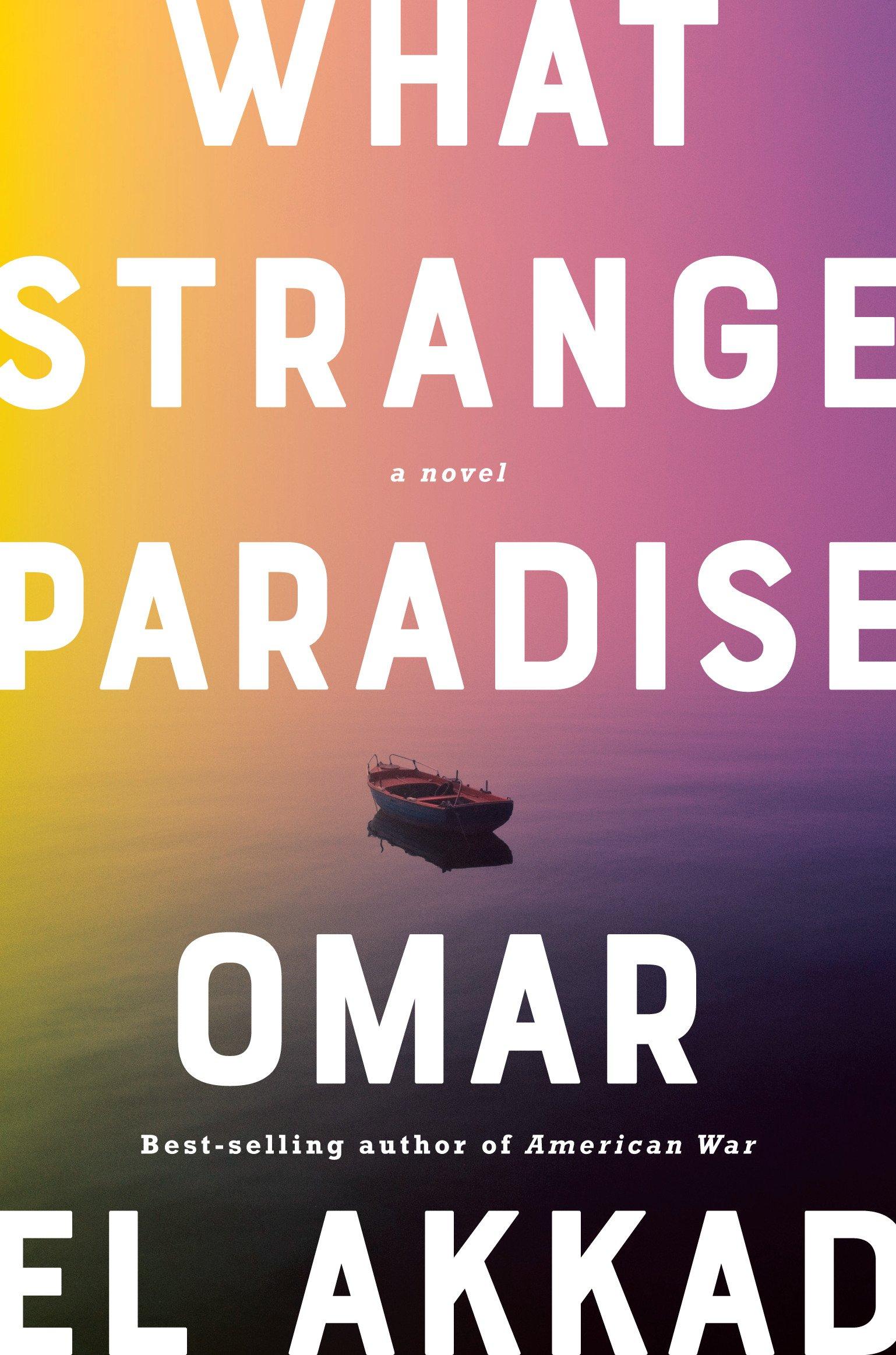 What Strange Paradise (Hardcover)